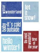 https://scrappystickyinkymess.wordpress.com/2014/11/06/completing-the-set-hello-winter-pl-printables/